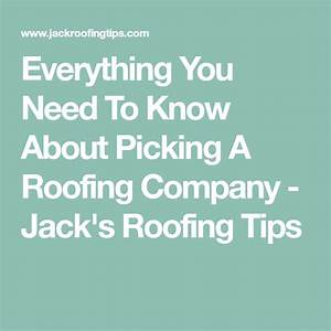 Everything You Need To Know About Picking A Roofing
