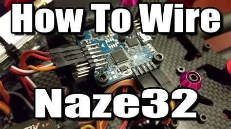 How To Wire Naze32 Flight Controller Youtube