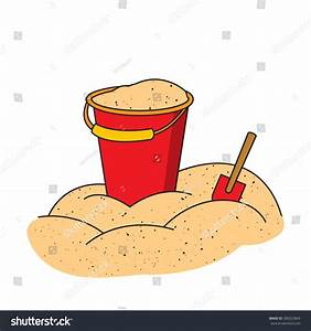 Colorful Illustration Of Bucket And Shovel On Pile Of Sand ...