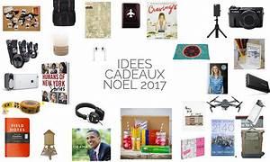 Idee Cadeau Noel : mes id es de cadeaux de no l 2017 ~ Medecine-chirurgie-esthetiques.com Avis de Voitures