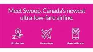 WestJet is launching a Discount Airline in 2018, Meet Swoop