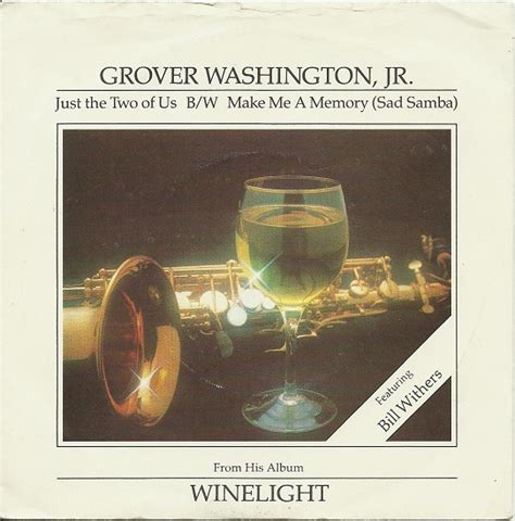 45cat  Grover Washington, Jr Featuring Bill Withers