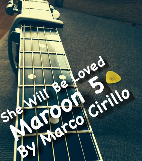 maroon 5 e chords she will be loved maroon 5 guitar lesson chords and tab by