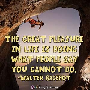 The great pleas... Life Joke Quotes