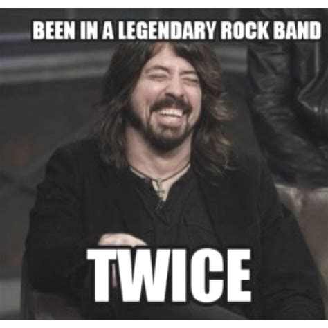 Dave Grohl Memes - lol dave grohl meme music pinterest
