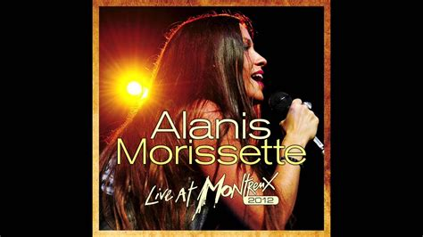 Alanis Morissette - You Oughta Know (Live At Montreux 2012 ...