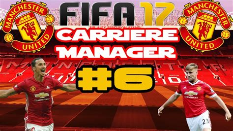 FIFA 17 - Carrière Manager - Manchester United #6 - FINALE ...