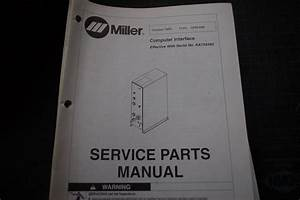 Miller Welder Computer Interface Owner Parts Manual Book