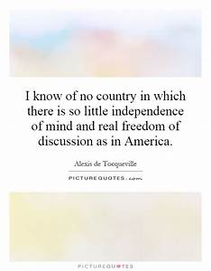 I know of no co... Country Freedom Quotes