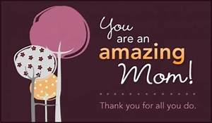 Amazing Mom eCard - Free Mother's Day Cards Online