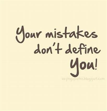 Mistakes Quotes Saying Sorry Define Quotesgram Defind