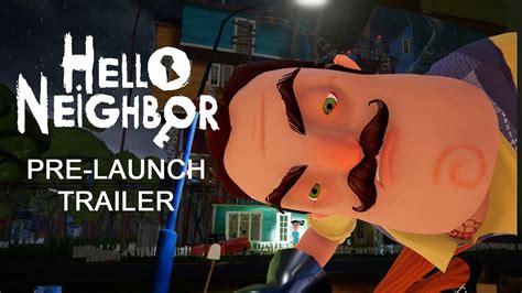 Hello Neighbor Pre-Launch Teaser Trailer - YouTube