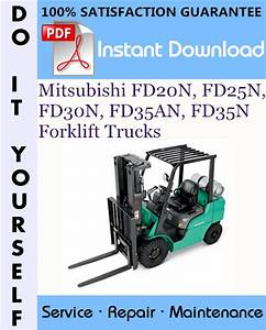 Mitsubishi Fd20n  Fd25n  Fd30n  Fd35an  Fd35n Forklift