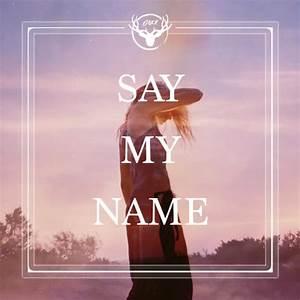 Say My Name : odesza ft zyra say my name dnkr remix by dnkr free listening on soundcloud ~ Eleganceandgraceweddings.com Haus und Dekorationen