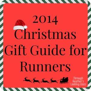 2014 Christmas Gift Guide for Runners Through Heather s