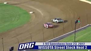 I-94 Speedway 6/23/17 WISSOTA Street Stock Races | Dirt ...