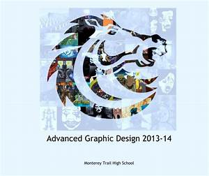 Advanced Graphic Design 2013-14 by Monterey Trail High ...
