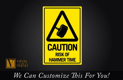 thor caution risk of hammer time mjã lnir traffic road sign an acrylic novelty sign for