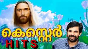 Malayalam chris... Kester Songs 2017