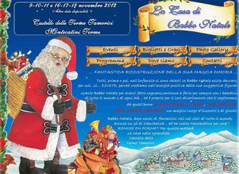 La Casa Di Babbo Natale A Montecatini by La Casa Di Babbo Natale A Montecatini Terme Dal 9 Novembre