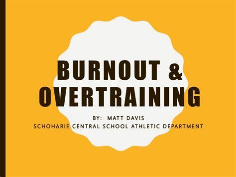 overtraining presentation burnout slideshare