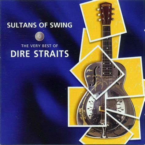 sultans of swing the best of dire straits dire straits sultansof swing the best of dire straits