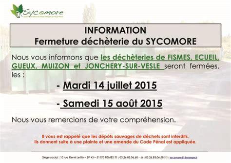 chambre d agriculture 40 fermeture des déchèteries du sycomore les 14 07 et 15 08