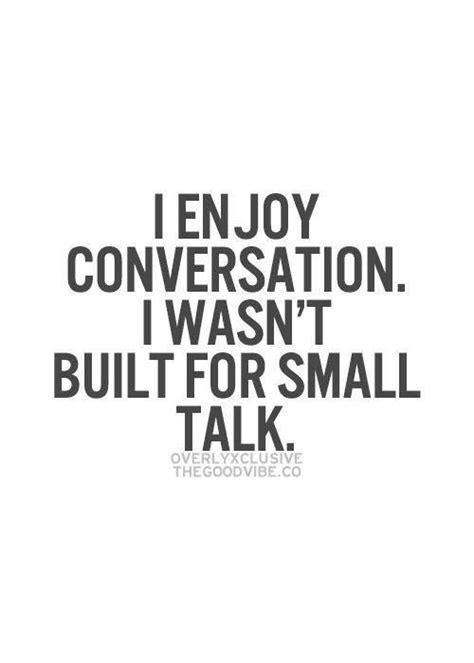 Small Talk Quotes