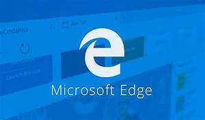 5 Reasons To Start Using The Browser Microsoft Edge