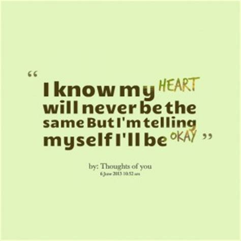 It Will Never Be Okay Quotes