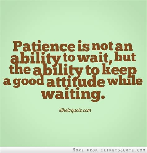 Funny Quotes On Being Patient