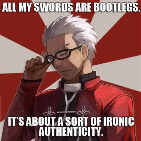 Fate Stay Night Memes - your dreams and visions hipster archer the meme