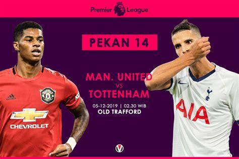 Tottenham Mu / Prediksi Tottenham Hotspur Vs Manchester ...