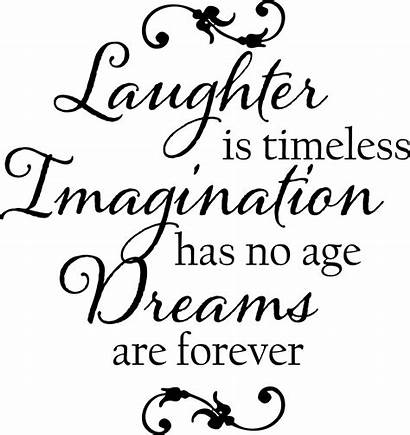 Laughter Imagination Quotes Dreams Drawing Words Decals