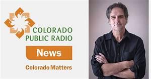 """David Appears on """"Colorado Matters,"""" a Colorado Public ..."""