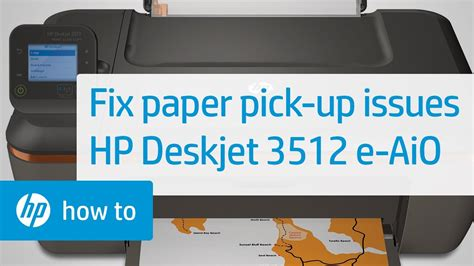 Fixing Paper Pick Up Issues | HP Deskjet 3512 e-All-in-One