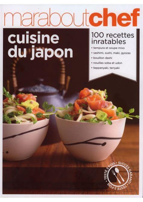 cuisine du japon marabout chef cuisine du japon