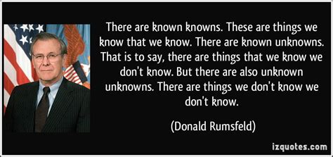 Donald Rumsfeld Quotes Image Quotes At Relatablycom