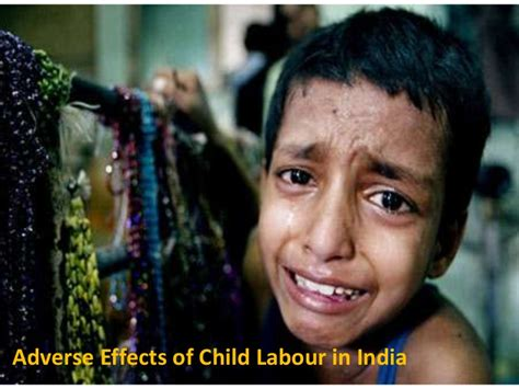 adverse effects  child labour  india