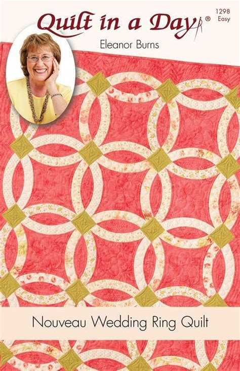 nouveau wedding ring pattern quilt in a day eleanor