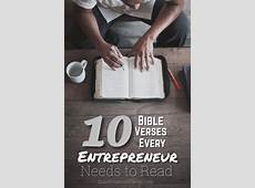 10 Bible Verses Every Entrepreneur Needs to Read Good