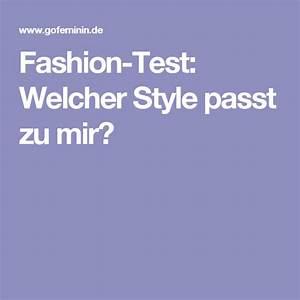 Welcher Style Passt Zu Mir Test : dieser fashion test verr t welcher style passt wirklich ~ Orissabook.com Haus und Dekorationen