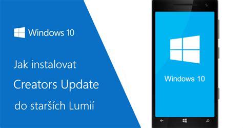 jak nainstalovat windows 10 mobile creators update do