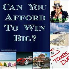 Can You Afford To Win A Sweepstakes?  Sweep Tight