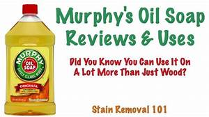 Murphy's Oil Soap Reviews And Uses Oil