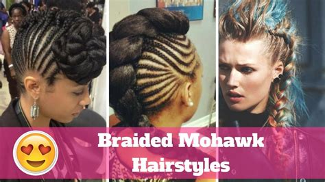 2018 Braids Mohawk Hairstyles