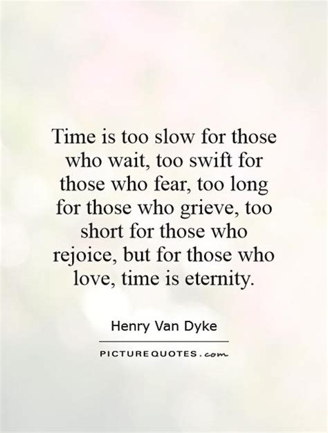 Quotes About Waiting Too Long For Love