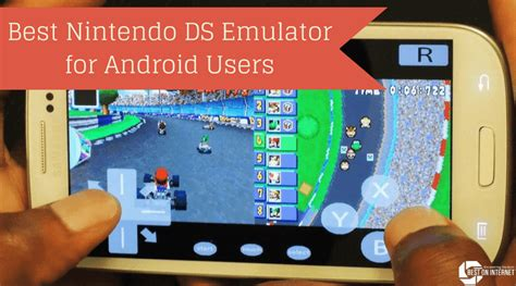 Best Nintendo Ds Emulator For Android Users