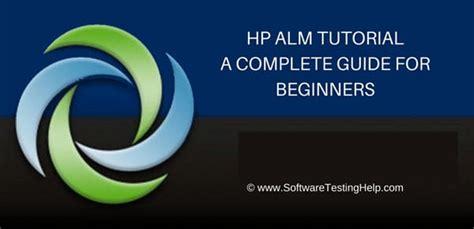 Hp Alm Quality Center Tutorial (7 In-depth Tutorials