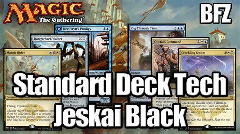 Mtg Deck Tech by Mtg Standard Deck Tech Jeskai Black Bfz